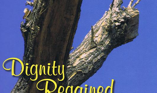 Dignity Regained ―尊厳の確立―